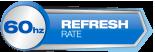 60Hz Refresh Rate