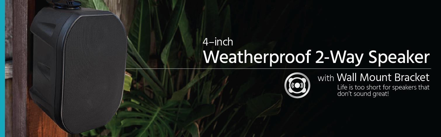 4-inch Weatherproof 2-Way Speakers