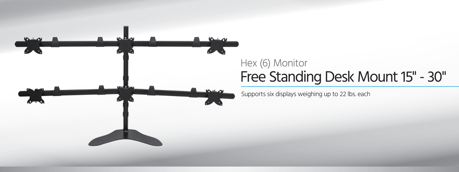 Hex (6) Monitor Free Standing Desk Mount
