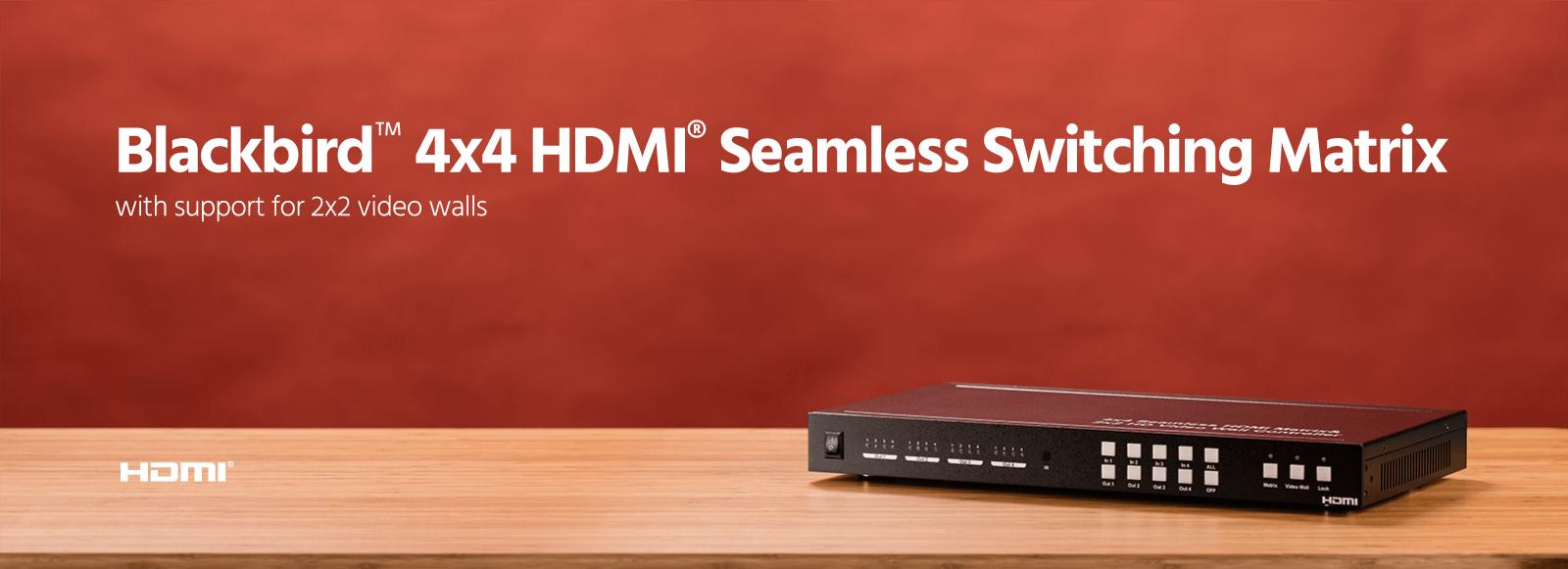 Blackbird 4x4 HDMI Seamless Switching Matrix