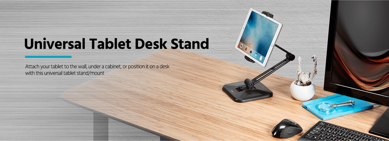 Universal Tablet Desk Stand