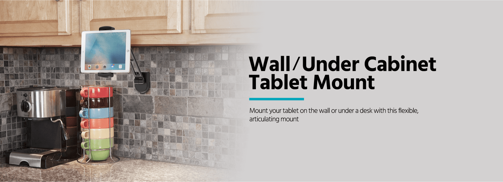 Wall/Under Cabinet Tablet Mount