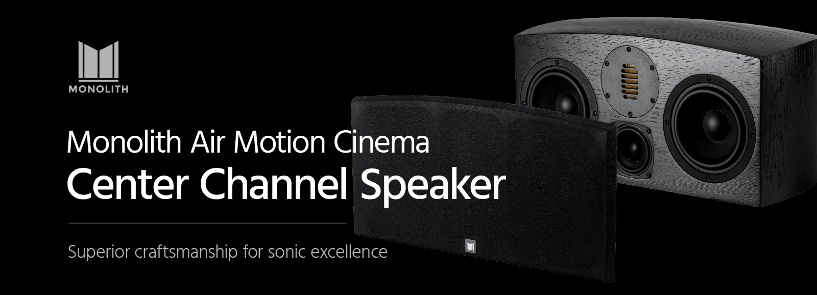 Monolith Center Channel Speaker