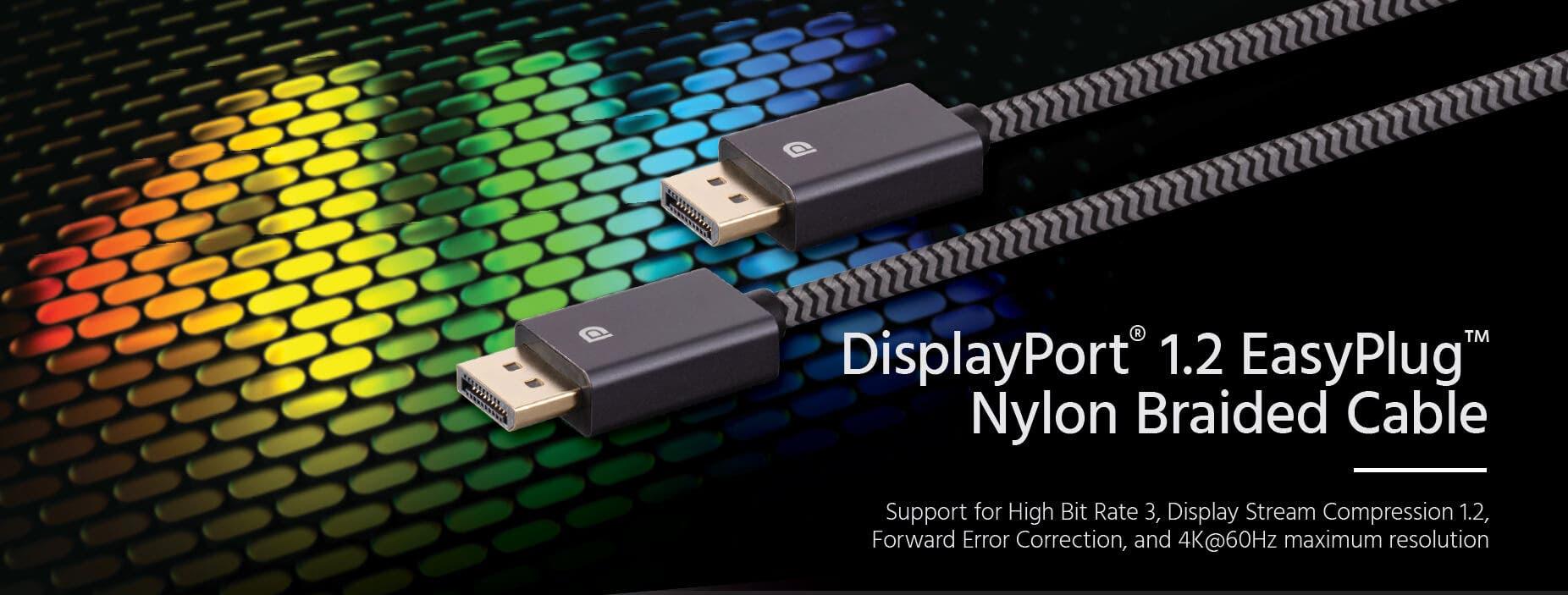 DisplayPort® 1.2 EasyPlug™ Cable