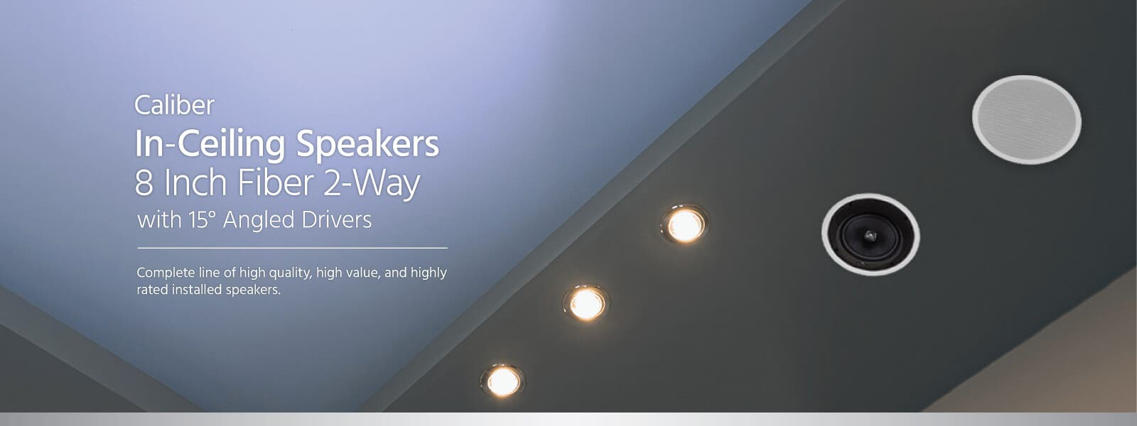 Caliber In-Ceiling Speakers