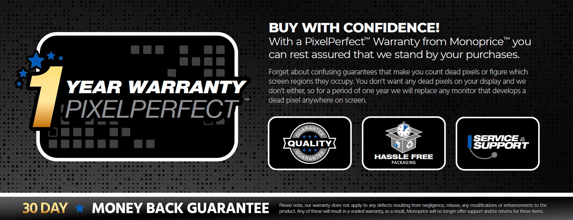 1 Year PixelPerfect Warranty